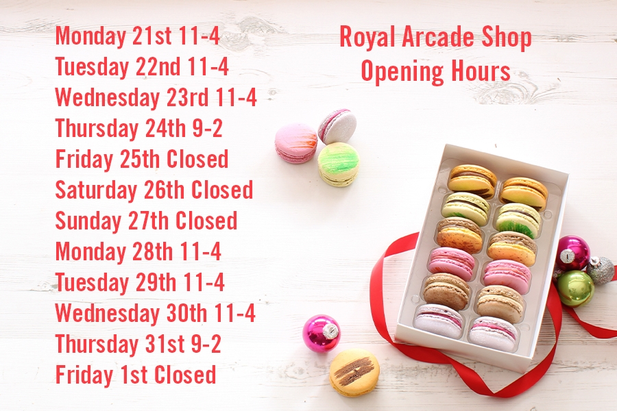 Macarons and More Royal Arcade Christmas Opening Hours 2020